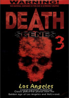 Death Scenes: Volume 3 - Los Angeles