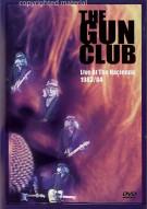 Gun Club: Live At The Hacienda 1983/84