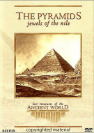Lost Treasures Of The Ancient World: The Pyramids - Jewels Of The Nile