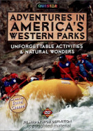 Adventures In Americas Western Parks: Collectors Edition
