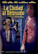 La Ciudad Al Desnudo (The Naked City)