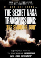 Secret NASA Transmissions, The: The Smoking Gun