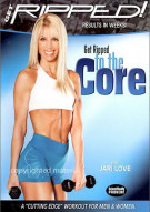 Get Ripped! With Jari Love: Ripped To The Core