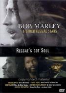 Bob Marley & Other Reggae Stars: Reggaes Got Soul