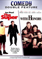 Super, The / With Honors (Double Feature)