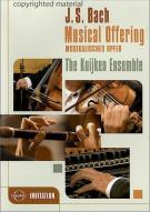 Bach: Musical Offering - The Kuijken Ensemble