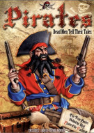 Pirates: Dead Men Tell Their Tales