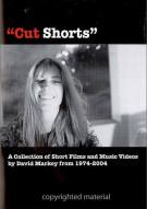 Cut Shorts: Short Films Of David Markey 1974 - 2004