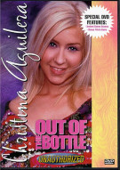 Christina Aguilera: Out Of The Bottle - Unauthorized
