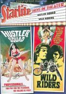 Starlite Drive In Theater: Hustler Squad / Wild Riders