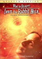 What The Bleep!?: Down The Rabbit Hole - Quantum Edition