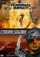 Terminal Impact / Cyborg Soldier (Double Feature)