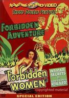 Forbidden Adventure / Forbidden Women (Double Feature)