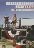 Naked Trucker And T-Bones: Live At The Troubadour