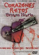Corazones Rotos (Broken Hearts)