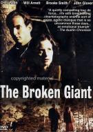 Broken Giant, The