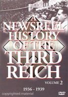 Newsreel History Of The Third Reich, A: Volume 2
