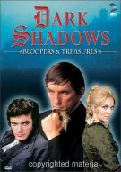 Dark Shadows: Bloopers & Treasures