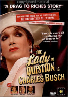 Lady In Question Is Charles Busch, The
