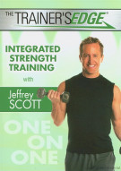 Trainers Edge, The: Integrated Strength Training With Jeffrey Scott