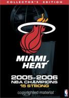 NBA Miami Heat 2005 - 2006 Champions: Special Edition