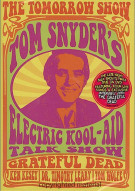 Tomorrow Show, The: Tom Snyders Electric Kool-Aid Talk Show