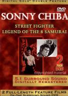 Sonny Chiba: Street Fighter / Legend Of The Eight Samurai