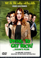 Dying to Get Rich!...Susans Plan