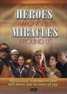Heroes Among Us, Miracles Around Us