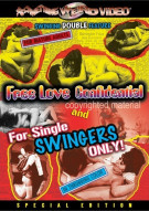 Free Love Confidential / For Single Swingers Only (Double Feature)