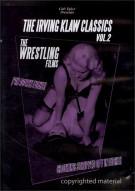 Irving Klaw Classics, The: Volume 2 - The Wrestling Films