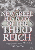 Newsreel History Of The Third Reich, A: Volume 4