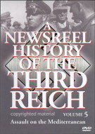 Newsreel History Of The Third Reich, A: Volume 5