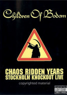 Children Of Bodom: Chaos Ridden Years - Stockholm Knockout Live