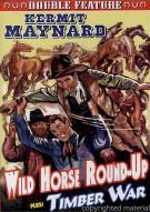 Wild Horse Round-Up / Timber War
