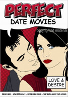 Perfect Date Movies Volume 2: Love & Desire