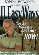 Jonny Bowden Solutions: 11 Easy Ways You Can Make Your Like Better... Now!!