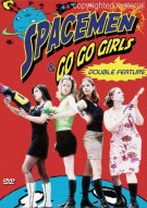 Spacemen & Go-Go Girls Double Feature