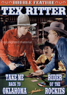 Tex Ritter Double Feature: Take Me Back To Oklahoma / Rider Of The Rockies (Alpha)
