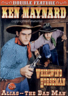 Whirlwind Horseman / Alias - The Bad Man (Alpha)