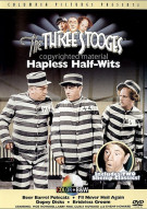 Three Stooges, The: Hapless Half-Wits
