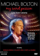 Michael Bolton: My Secret Passion