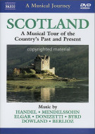 Musical Journey, A: Scotland - A Musical Tour Of The Countrys Past & Present