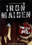 Iron Maiden: The History Of Fear