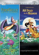 Ferngully / All Dogs Go To Heaven (Double Feature)