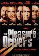 Pleasure Drivers, The
