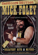 Mick Foley: Greatest Hits & Misses - The Hardcore Edition