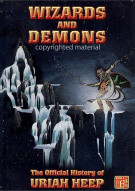 Wizards And Demons: The Official History Of Uriah Heep