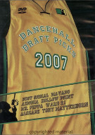 Dancehall Draft Picks 2007
