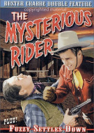 Mysterious Rider, The / Fuzzy Settles Down (Double Feature)